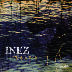 INEZ_FictionFolk_Front_1400-300x300